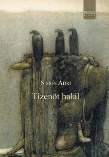 Simon Adri - Tizenöt halál