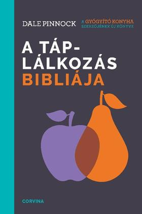 Dale Pinnock - A táplálkozás bibliája