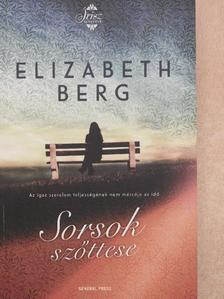 Elizabeth Berg - Sorsok szőttese [antikvár]