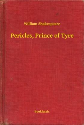 William Shakespeare - Pericles, Prince of Tyre [eKönyv: epub, mobi]