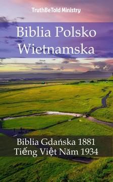Joern Andre Halseth TruthBetold Ministry, - Biblia Polsko Wietnamska [eKönyv: epub, mobi]