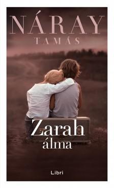 Náray Tamás - Zarah álma [eKönyv: epub, mobi]