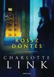Charlotte Link - Rossz döntés [eKönyv: epub, mobi]
