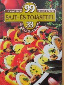 Hemző Károly - 99 sajt- és tojásétel 33 színes ételfotóval [antikvár]