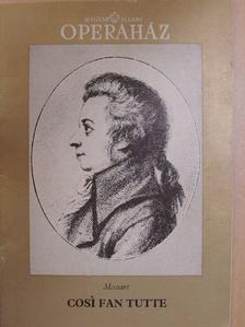 Tallián Tibor - Mozart: Cosí fan tutte [antikvár]