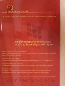Almássy Kornél - Közlekedéspolitikai kihívások a XXI. századi Magyarországon [antikvár]