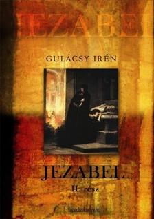 GULÁCSY IRÉN - Jezabel II. kötet [eKönyv: epub, mobi]