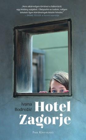 Ivana Bodrozic - Hotel Zagorje [eKönyv: epub, mobi]