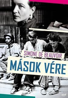 Simone de Beauvoir - Mások vére