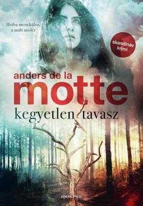 Anders de la Motte - Kegyetlen tavasz [eKönyv: epub, mobi]