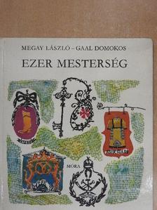 Megay László - Ezer mesterség [antikvár]