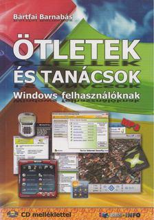 BÁRTFAI BARNABÁS - Ötletek és tanácsok Windows felhasználóknak [antikvár]