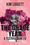 Kim Liggett - The Grace Year - A tizenhatodik év [eKönyv: epub, mobi]