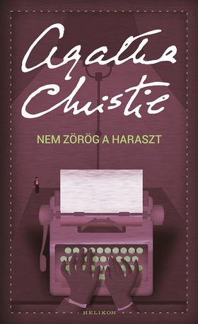 Agatha Christie - Nem zörög a haraszt