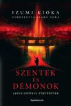Izumi Kjóka - Szentek és démonok - Japán gótikus történetek [eKönyv: epub, mobi]
