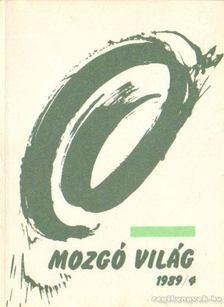 P. Szűcs Julianna - Mozgó világ 1989/4. [antikvár]