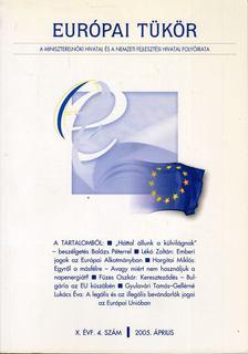 Forgács Imre - Európai tükör 2005. április [antikvár]