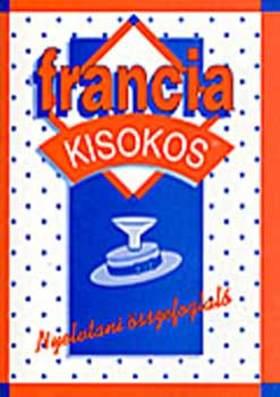 POMOGÁTSNÉ VARSÁNYI KLÁRA - FRANCIA KISOKOS