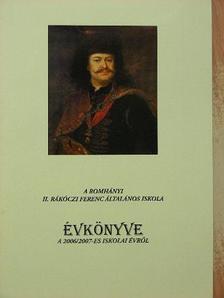 A romhányi II. Rákóczi Ferenc Általános Iskola évkönyve a 2006/2007-es iskolai évről [antikvár]
