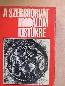 Petar Preradovic - A szerbhorvát irodalom kistükre [antikvár]