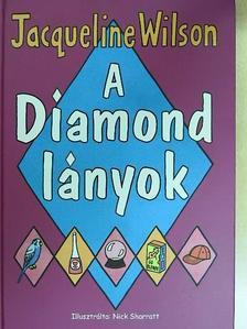 Jacqueline Wilson - A Diamond lányok [antikvár]