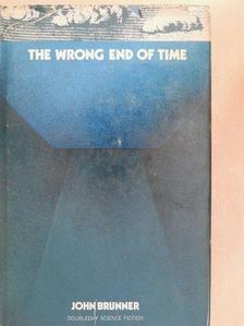 John Brunner - The Wrong End of Time [antikvár]