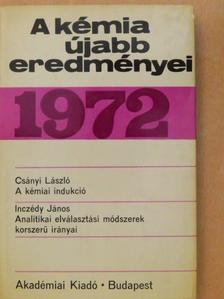 Csányi László - A kémia újabb eredményei 10. [antikvár]