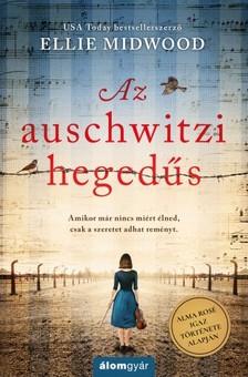 Ellie Midwood - Az auschwitzi hegedűs [eKönyv: epub, mobi]