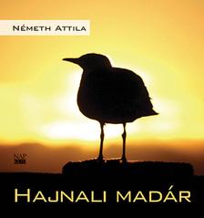 Németh Attila - Hajnali madár