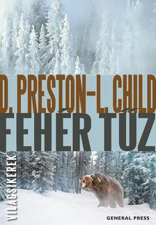 Douglas Preston - Lincoln Child - Fehér tűz