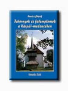Kovács József - Fatornyok és fatemplomok a Kárpát-medencében