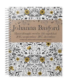 Johanna Basford - Johanna Basford - Határidőnapló 2016. szeptember - 2017. december