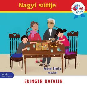 Edinger Katalin - Nagyi sütije - A hős olvasó sorozat [nyári akció]