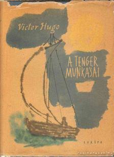 Victor Hugo - A tenger munkásai [antikvár]