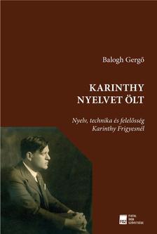 Balogh Gergő - Karinthy nyelvet ölt