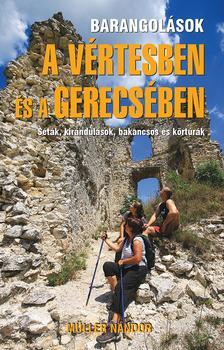 Müller Nándor - Barangolások a Vértesben és a Gerecsében