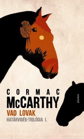 Cormac McCarthy - Vad lovak [eKönyv: epub, mobi]