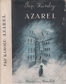 Pap Károly - Azarel [antikvár]