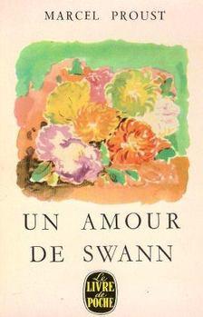 Marcel Proust - Un amour de Swann [antikvár]