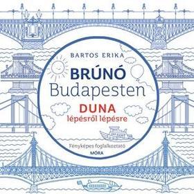 Bartos Erika - Brúnó Budapesten 5. Duna. Fényképes foglalkoztató