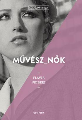 Flavia Frigeri - Művész_nők