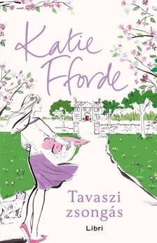 Katie Fforde - Tavaszi zsongás [eKönyv: epub, mobi]
