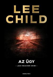 Lee Child - Az ügy [eKönyv: epub, mobi]