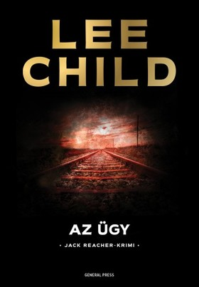 Lee Child - Az ügy [eKönyv: epub, mobi]
