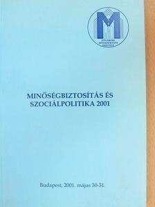Dr. Gáthy Vera - Minőségbiztosítás és szociálpolitika 2001 [antikvár]