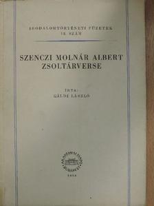 Gáldi László - Szenczi Molnár Albert zsoltárverse [antikvár]