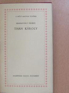 Szabadváry Ferenc - Than Károly [antikvár]