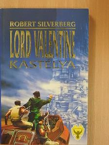 Robert Silverberg - Lord Valentine kastélya [antikvár]