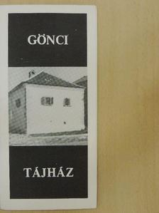 Kunt Ernő - Gönci tájház [antikvár]