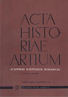 Vayer Lajos - Acta Historiae Artium - Tomus XXII 12 [antikvár]